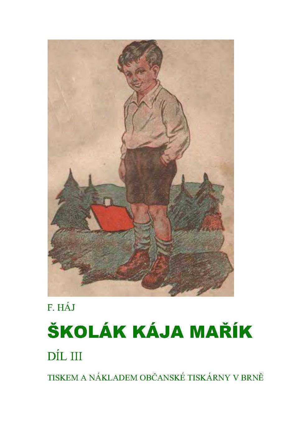 Školák Kája Mařík 3. díl