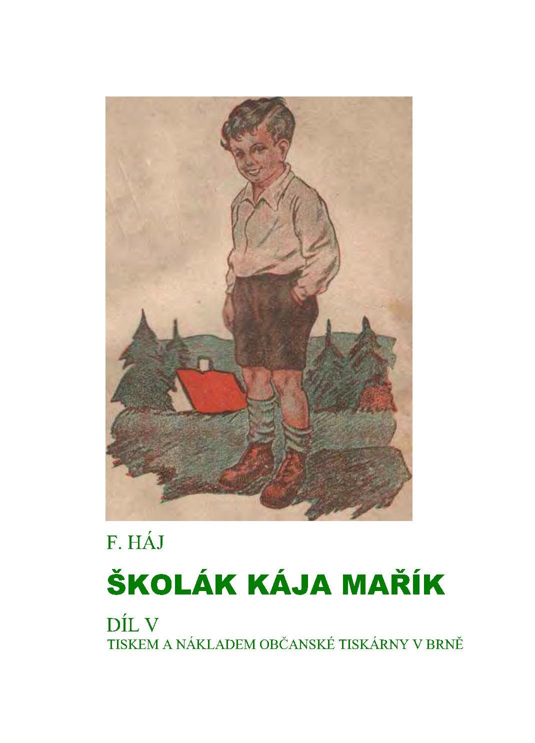 Školák Kája Mařík 5. díl