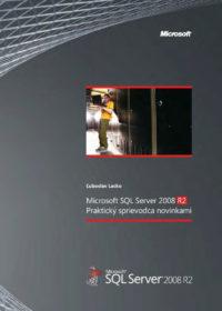 SQL Server 2008 R2 – Praktický sprievodca novinkami