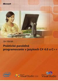 Praktické paralelné programovanie v jazykoch C# 4.0 a C++