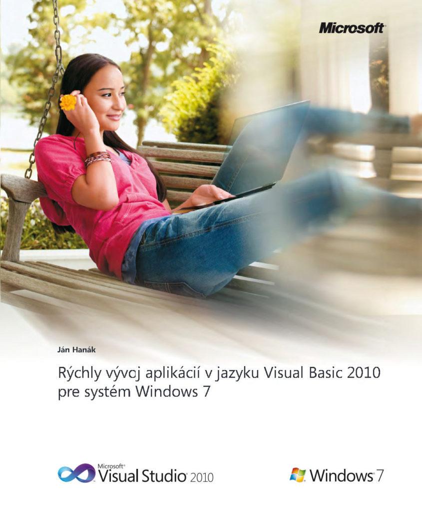 Rychly vyvoj aplikacii v VBasic2010 pre Windows7