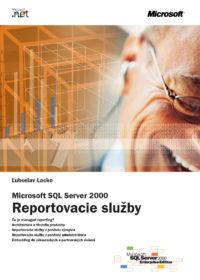 Microsoft SQL 2000 – Reportovacie služby