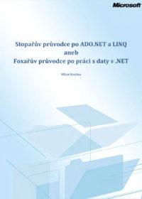 Stopařův průvodce po ADO.NET a LINQ aneb Foxařův průvodce po práci s daty v .NET