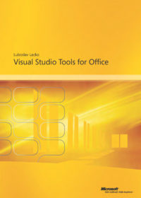 Microsoft Visual Studio 2005 Tools for the Microsoft Office System