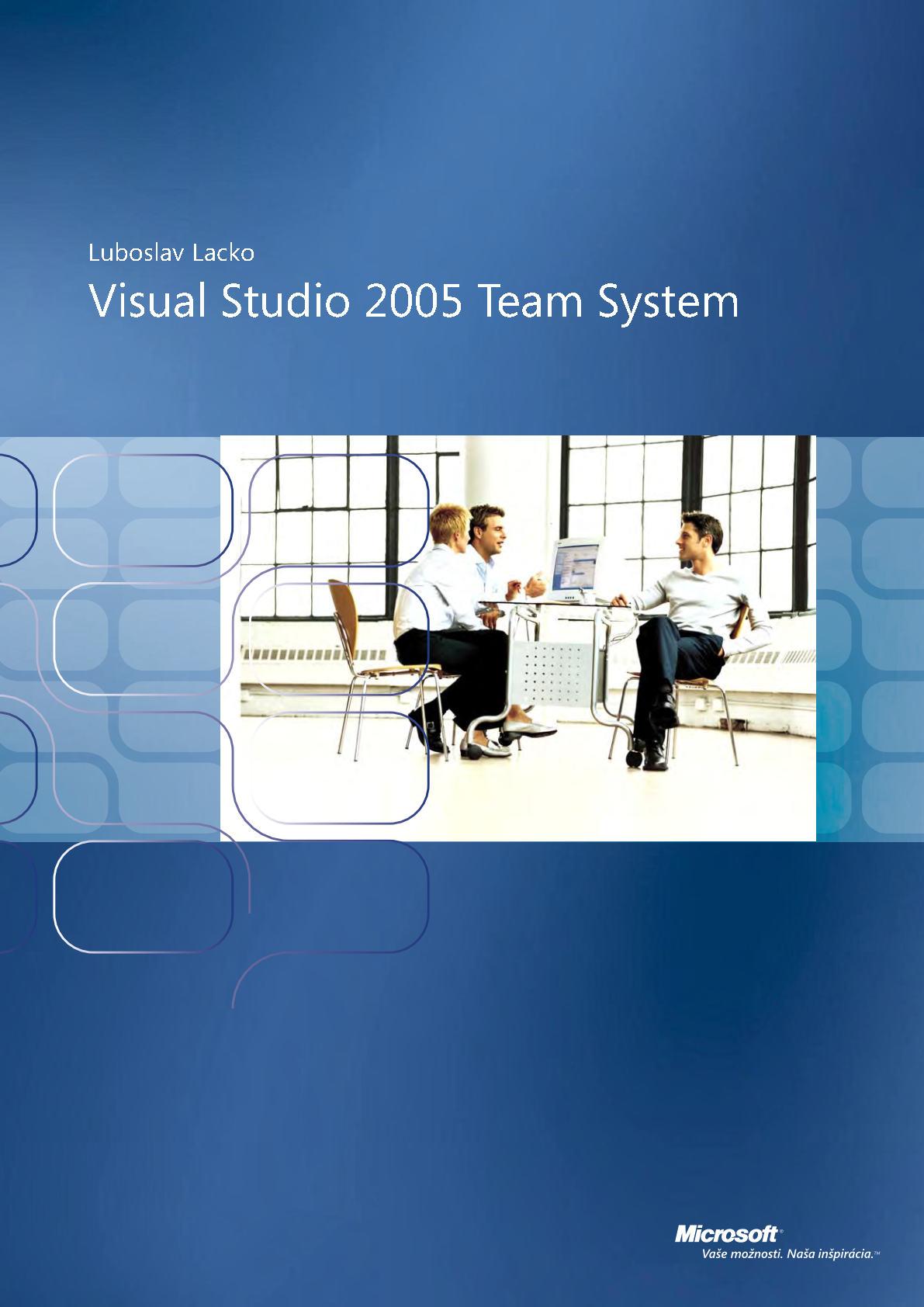 Visual Studio Team System 2005 Lacko