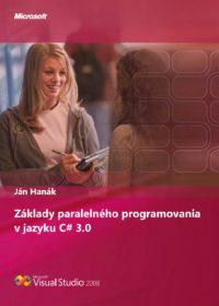 Základy paralelného programovania v jazyku C# 3.0