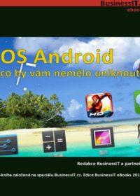 OS Android: Co by vám nemělo uniknout