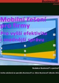 Mobilní řešení pro firmy: Pro vyšší efektivitu i snadnější správu