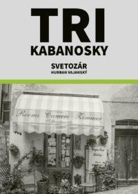 Tri kabanosky