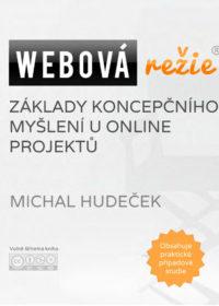 Webová režie: základy koncepčního myšlení u webových projektů