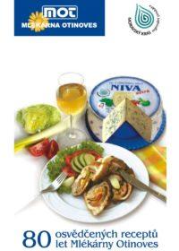 80 osvědčených receptů let Mlékárny Otinoves