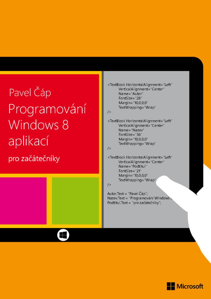Programovani Windows 8 aplikaci pro zacatecniky