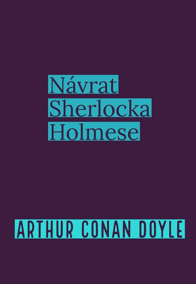 Návrat Sherlocka Holmese – Arthur Conan Doyle
