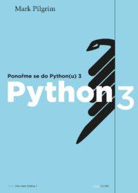 PONOŘME SE DO PYTHON(U) 3, MARK PILGRIM