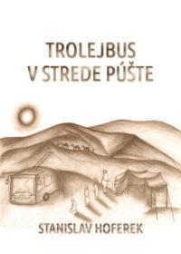 Trolejbus v strede púšte