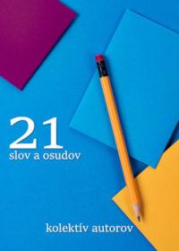 21 slov a osudov