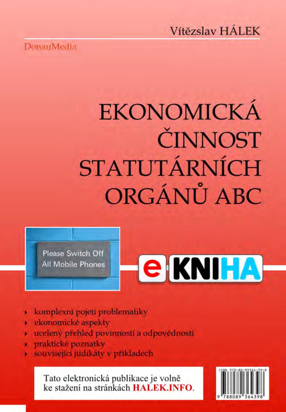 Ekonomická činnost statutárních orgánů ABC