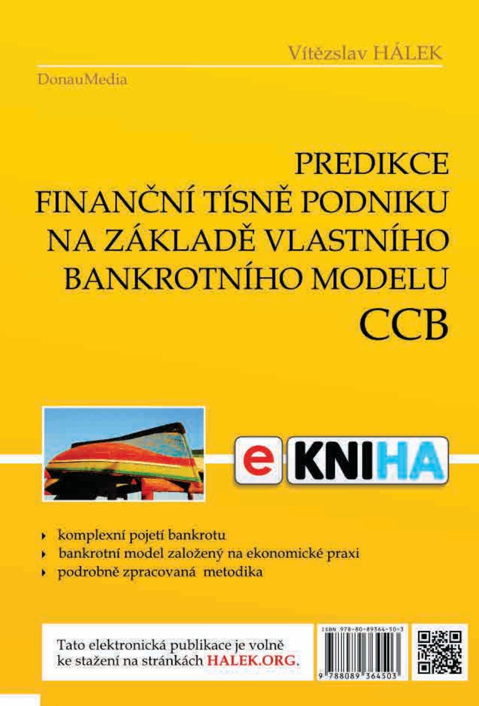 Predikce finanční tísně podniku na základě vlastního bankrotního modelu CCB