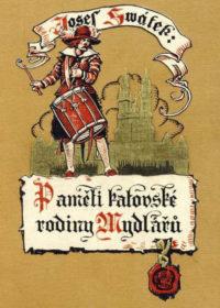 Paměti katovske rodiny Mydlářů díl 2