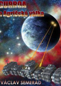 Gurroa a válka Agríšů Příběh telepatické bytosti