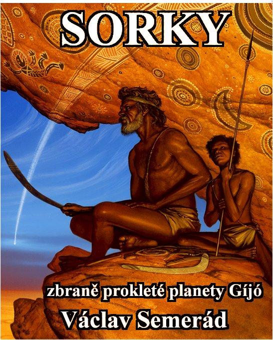 Sorky zbraně prokleté planety Gíjó