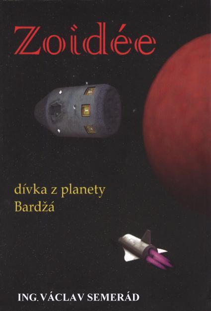 Zoidée dívka z planety Bardžá