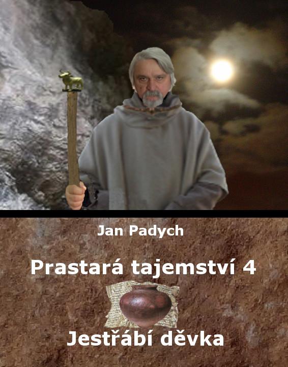 Prastará tajemství – Jestřábí děvka – 4. díl – Jan Padych