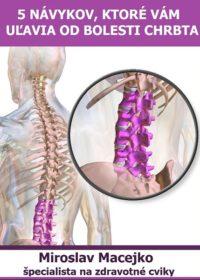 5 návykov, ktoré vám uľavia od bolesti chrbta