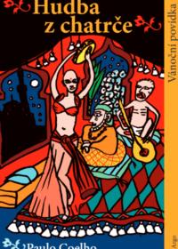Hudba z chatrče – Paulo Coelho
