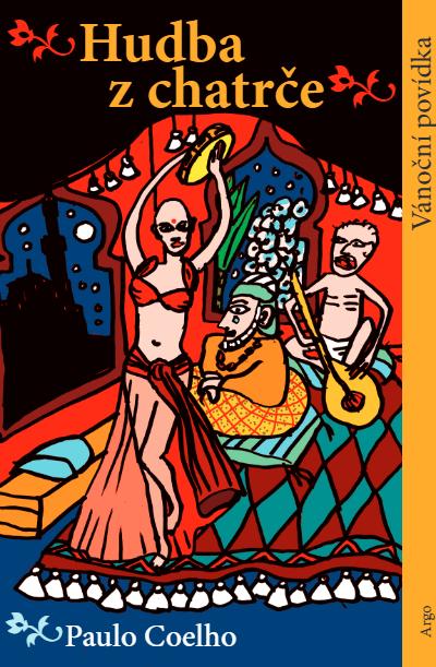 Hudba z chatrce Paulo Coelho