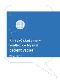 Klinické skúšanie – všetko, čo by mal pacient vedieť