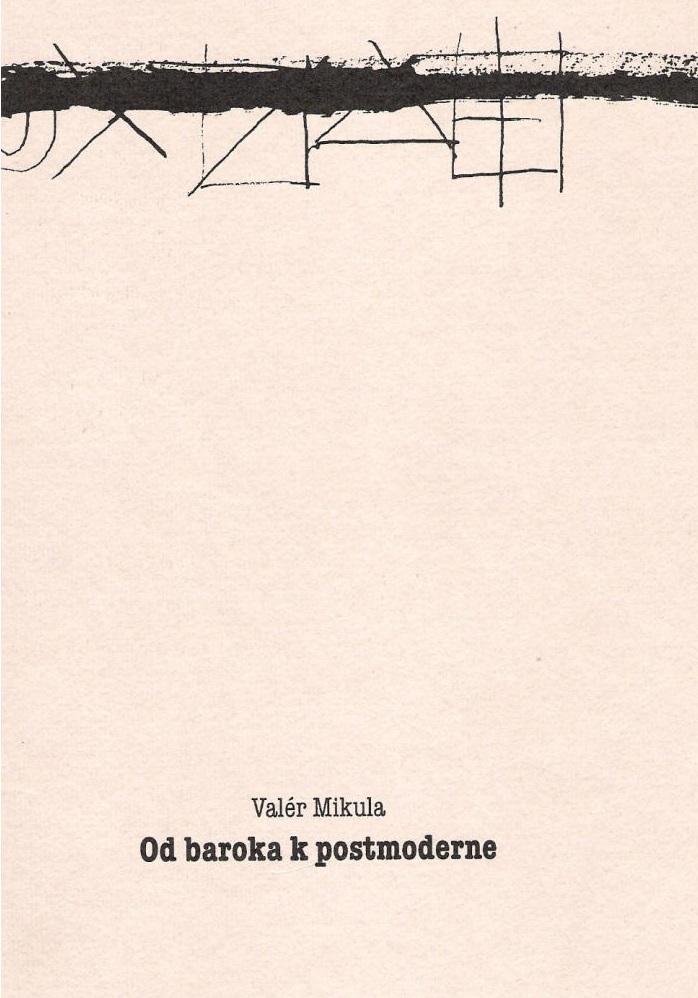 Od baroka k postmoderne – Interpretačné sondy do slovenskej literatúry