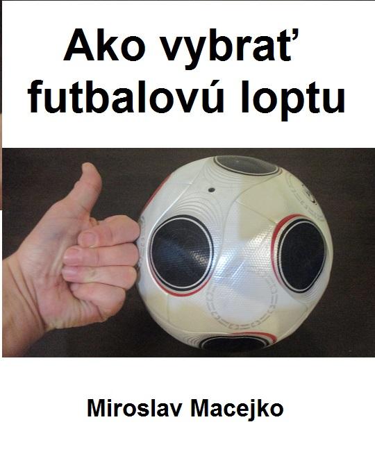 ako vybrat futbalovu loptu