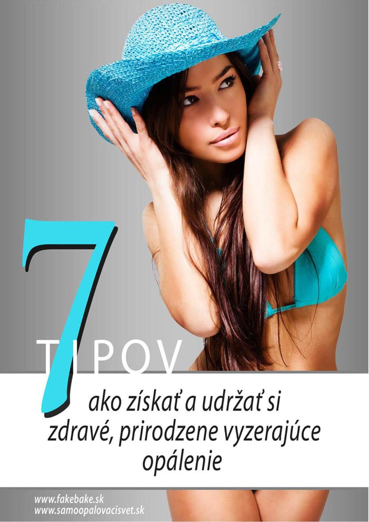 7 Tipov ako získať a udržať si zdravé, prirodzene vyzerajúce opálenie.