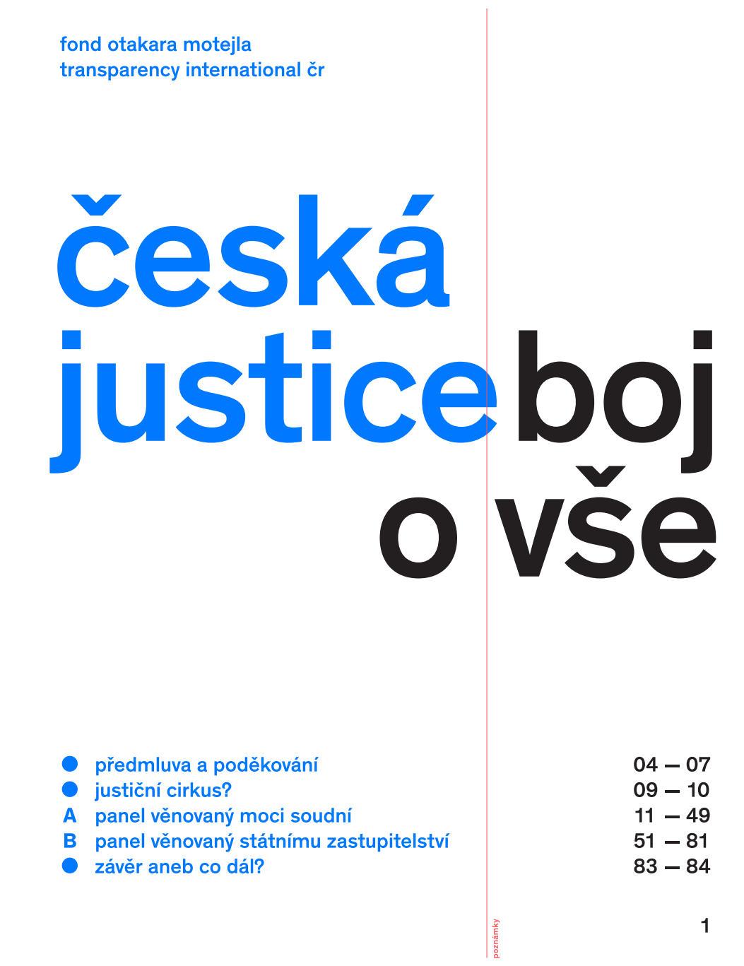 Česká justice – boj o vše
