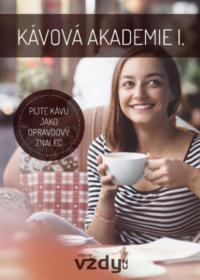Kávová akademie – pijte kávu jako opravdový znalec