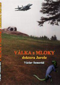 Válka s mloky doktora Jaroše (Salamander Sapiens)
