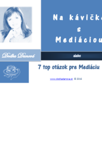 Na kávičke s Mediáciou alebo Top 7 otázok pre Mediáciu