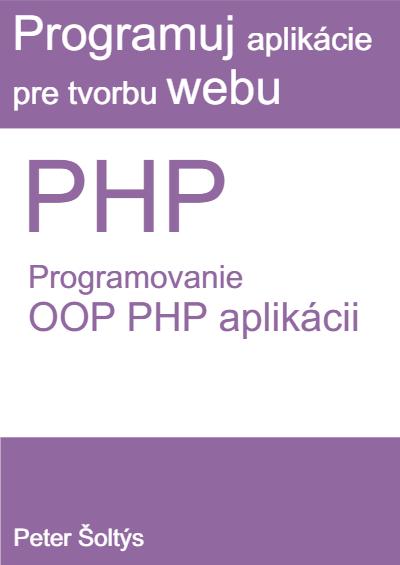 Kniha programovanie OOP PHP aplikácii
