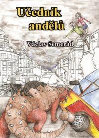Učedník andělů (Andělská trilogie 2)