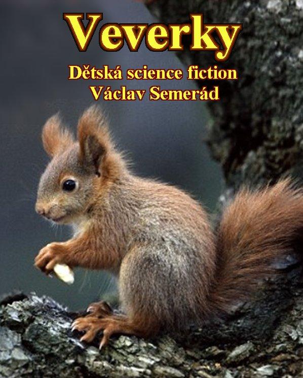 Veverky (Sciurus sapiens)