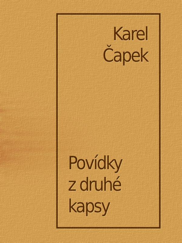Karel Capek Povidky z druhe kapsy
