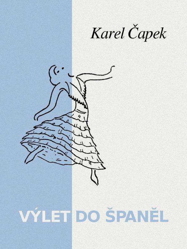 Karel Capek Vylet do Spanel