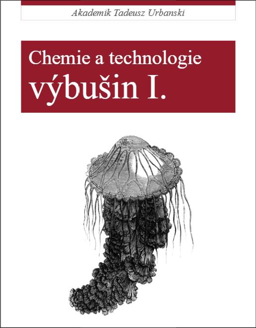 akademik tadeusz urbanski chemie a technologie vybusin1