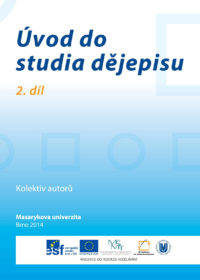 Úvod do studia dějepisu 2. díl