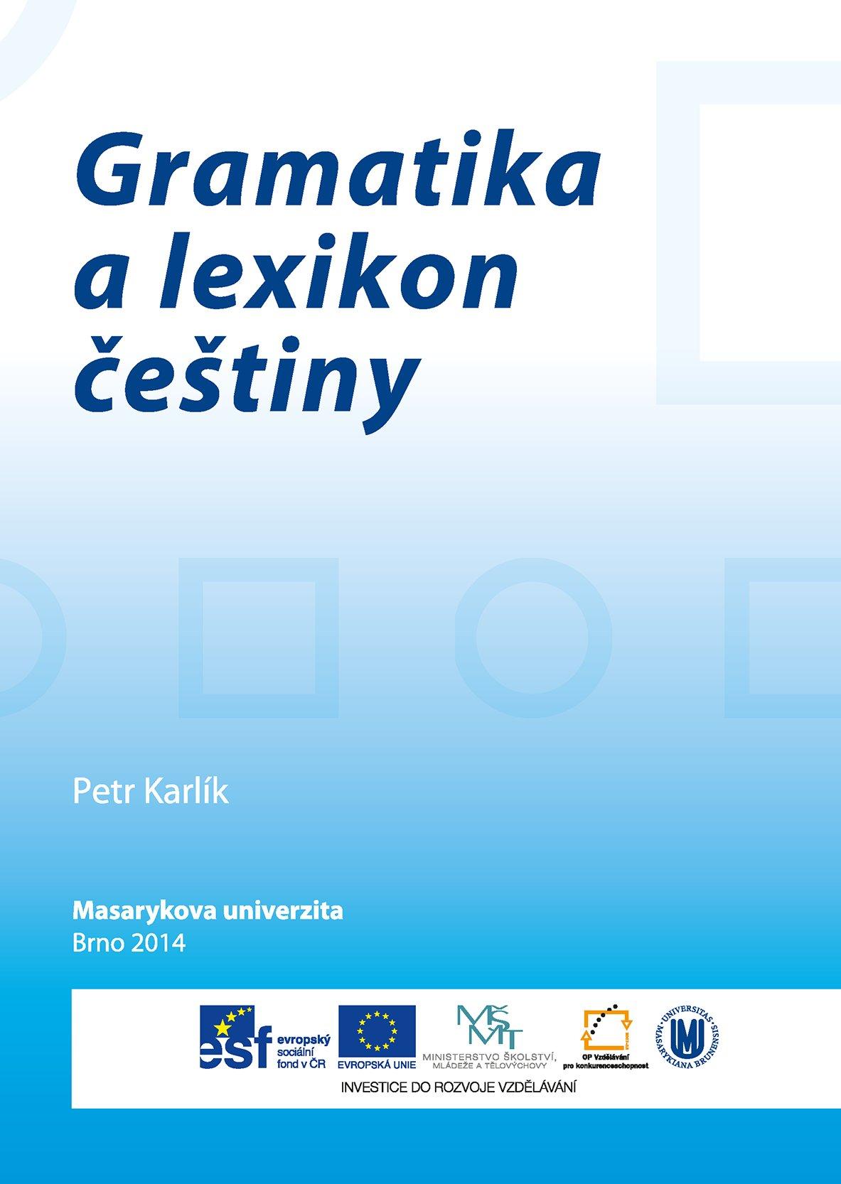 Gramatika a lexikon češtiny