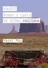 POUŠTÍ Román z cyklu VE STÍNU PADIŠAHA