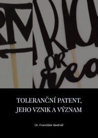 Toleranční patent, jeho vznik a význam