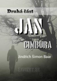 Jan Cimbura – Druhá část