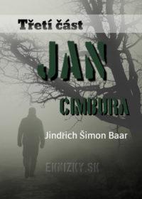 Jan Cimbura – Třetí část
